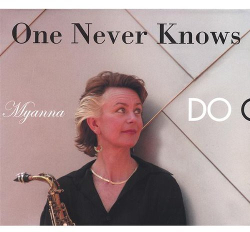 One Never Knows Do One?