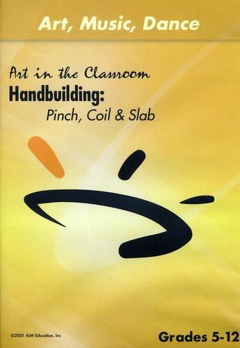 Handbuilding (Pinch Coil & Slab)