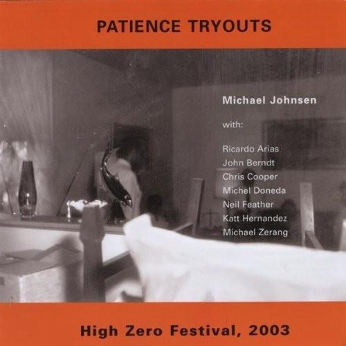 Michael Johnson - Patience Tryouts