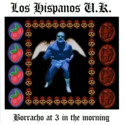 Borracho at 3 in the Morning