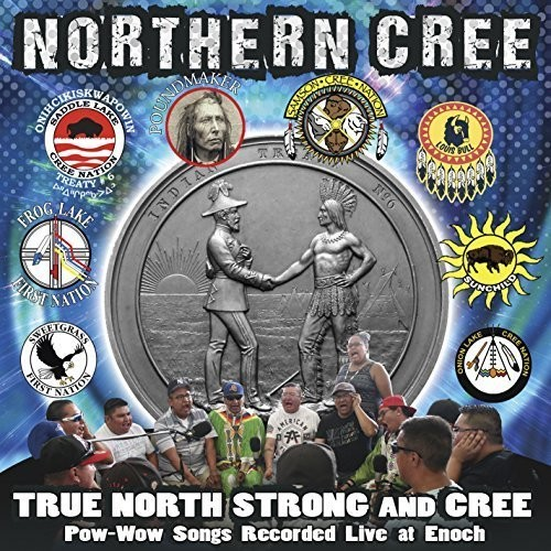 True North Strong And Cree