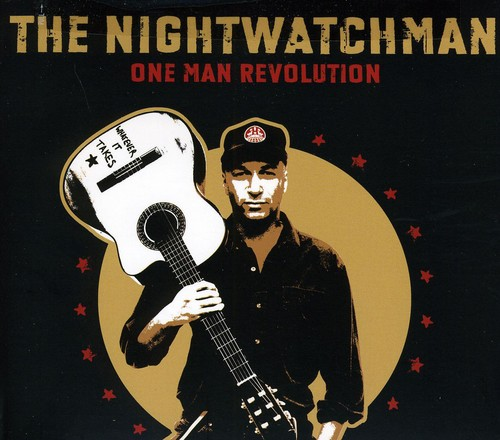 Tom Morello: The Nightwatchman - One Man Revolution