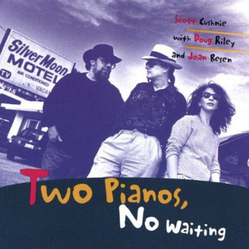 Two Pianos No Waiting