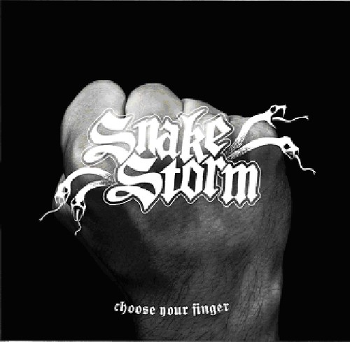 Snakestorm - Choose Your Finger