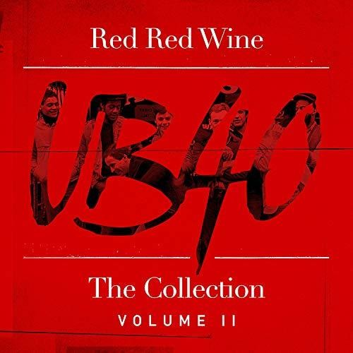 UB40 - Red Red Wine: The Collection Vol 2 (Uk)