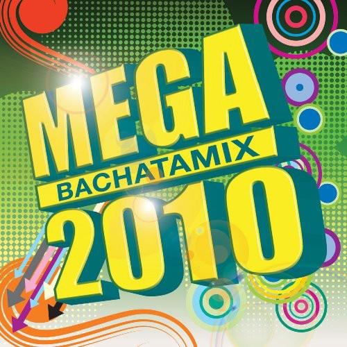Mega Bachatamix 2010
