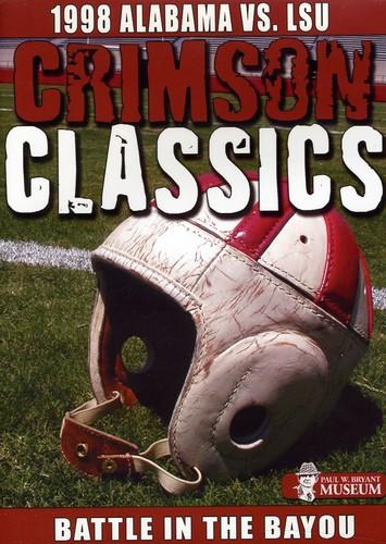 Crimson Classics 1998 Alabama Vs. Lsu