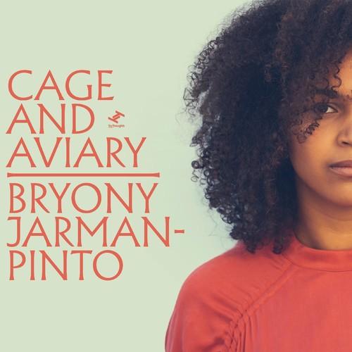Bryony Jarman-Pinto - Cage and Aviary [LP]