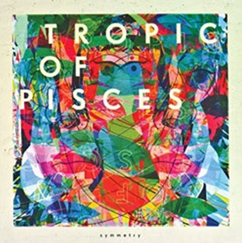 Tropic Of Pisces - Symmetry