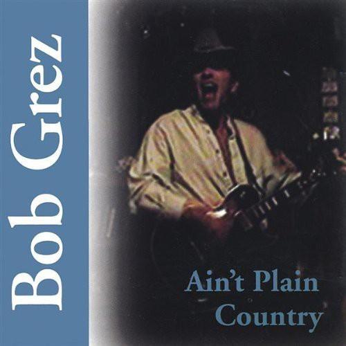Aint Plain Country