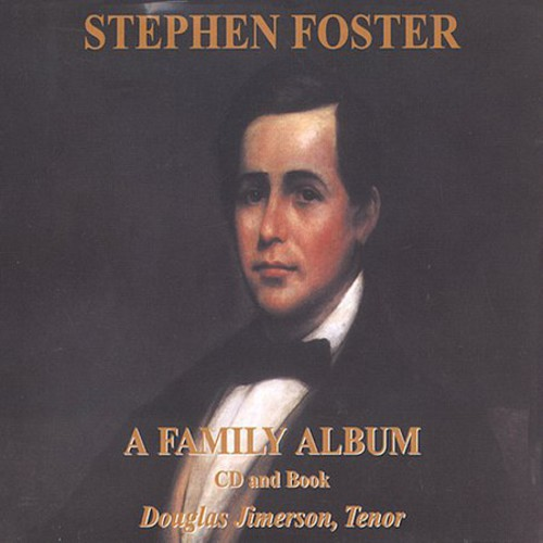 Stephen Foster: A Family Album