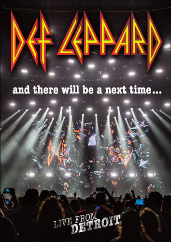 Def Leppard: And There Will Be a Next Time - Live From Detroit [Import]