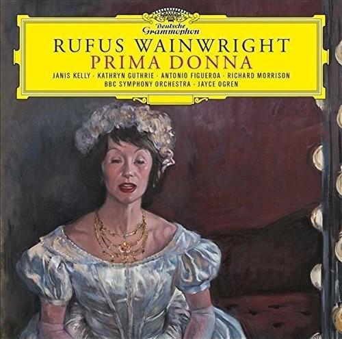 Rufus Wainwright - Rufus Wainwright: Prima Donna
