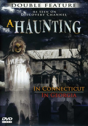 Haunting in Connecticut /  Haunting in Georgia