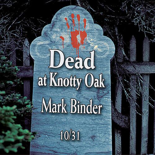 Dead at Knotty Oak-Halloween Tales & Stories