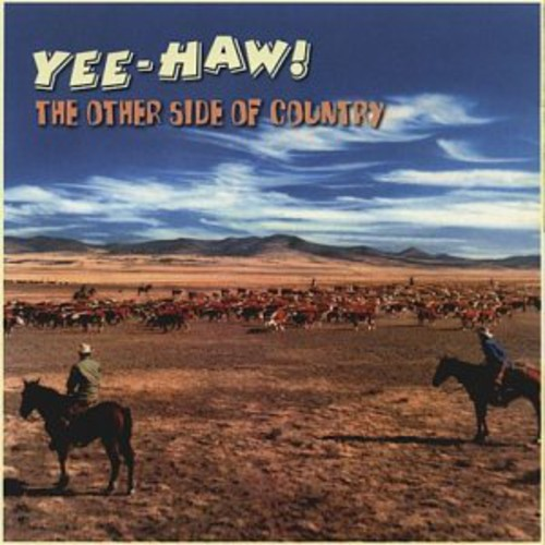 Yee-Haw: Other Side of Country /  Various