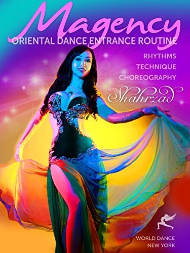 Magency: Oriental Dance Entrances With Shahrzad