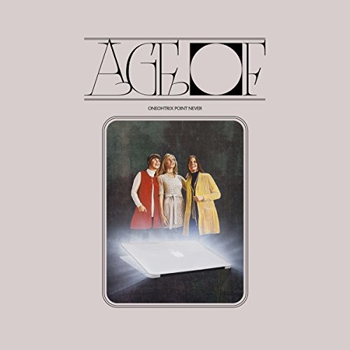 Oneohtrix Point Never - Age Of [LP]