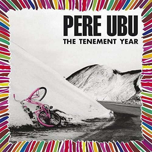 Pere Ubu - Tenement Year