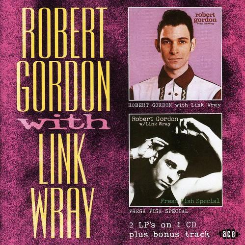 Robert Gordon w. Link Wray/ Fresh Fish Special [Import]