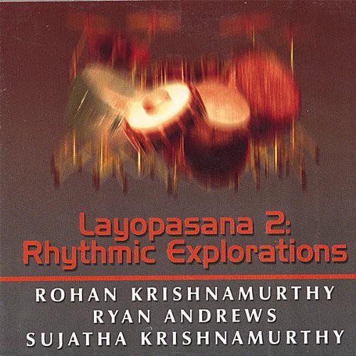 Layopasana II: Rhythmic Explorations