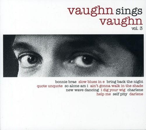 Vaughn Sings Vaughn 3