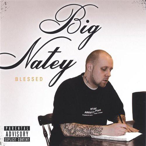 Big Natey-Blessed