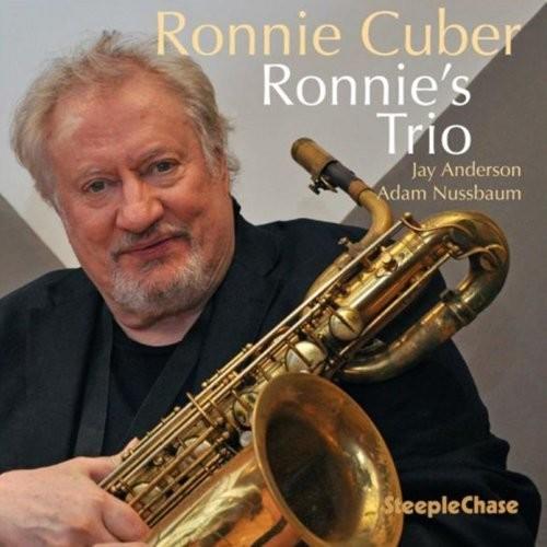 Ronnie Cuber - Ronnie's Trio