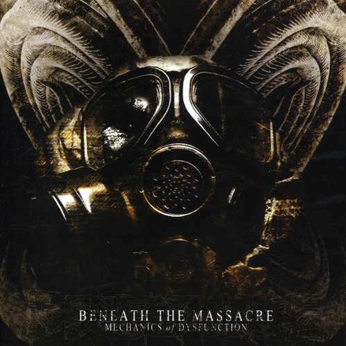 Beneath The Massacre - Mechanics of Dysfunction