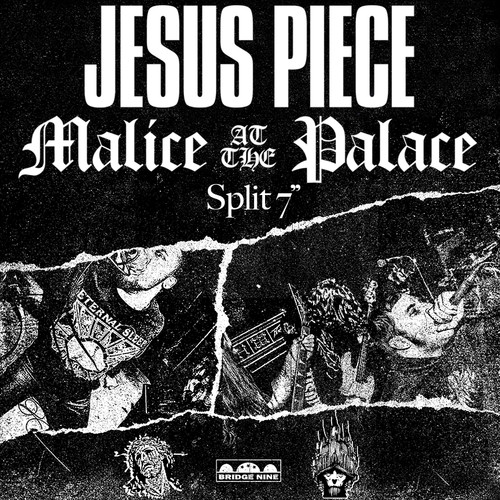 Jesus Piece /  Malice At The Palace