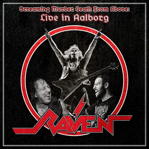 Raven - Screaming Murder Death From Above: Live in Aalborg [2LP]