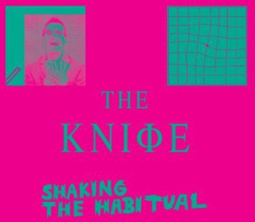 Knife-Shaking the Habitual