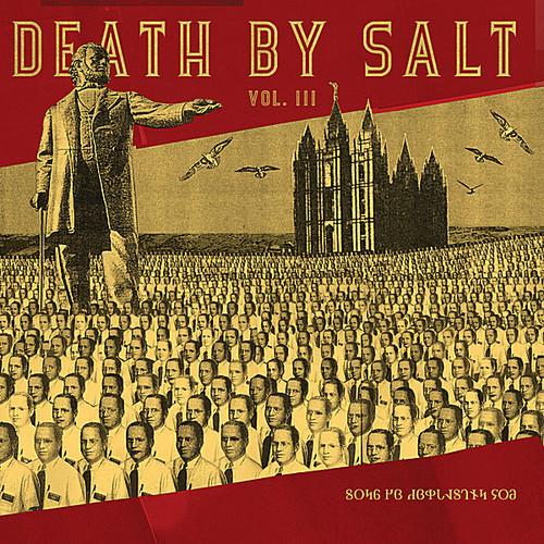 Death By Salt 3: Songs of Everlasting Joy /  Various