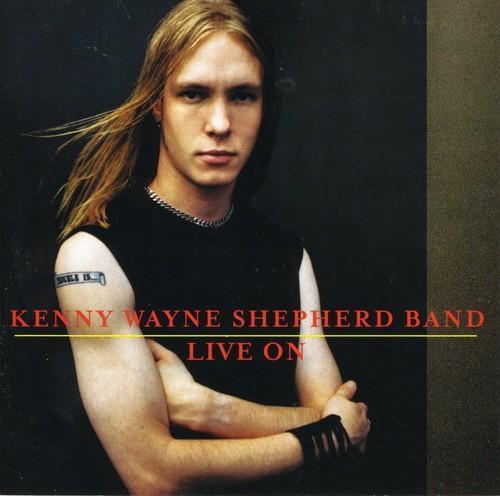 Kenny Shepherd Wayne Band-Live On