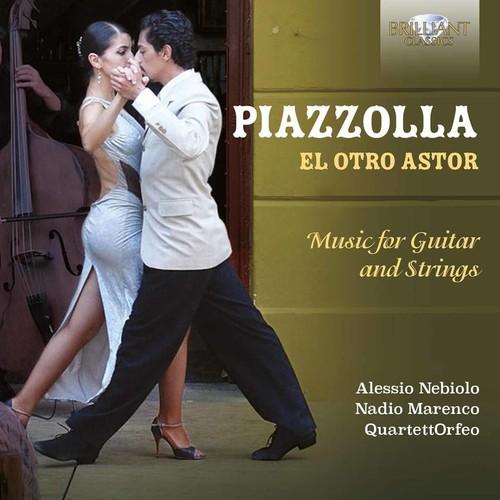 El Otro Astor - Music for Guitar & Strings