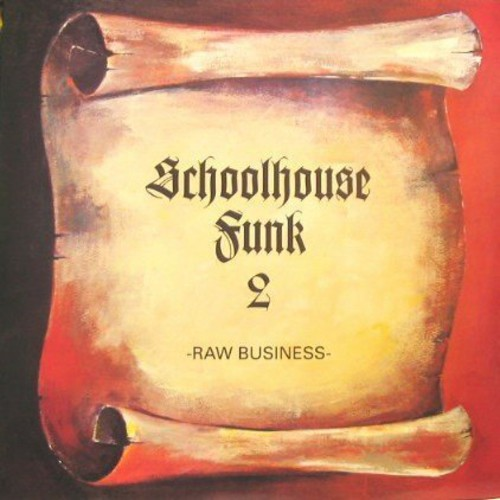Raw Business-Schoolhouse Funk 2 /  Various