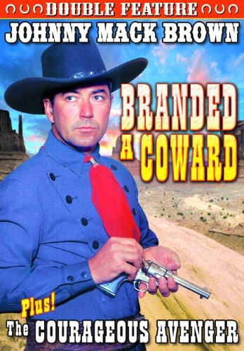Branded a Coward /  The Courageous Avenger
