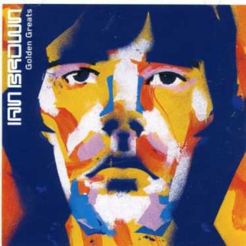 Ian Brown - Golden Greats [Import]