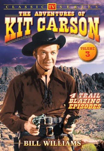 The Adventures of Kit Carson: Volume 3