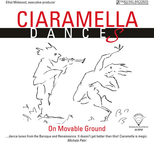 Ciaramella: Dances on Moveable Ground