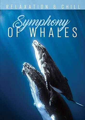 Relax: Symphony of Whales