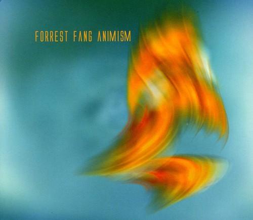 Forrest Fang - Animism