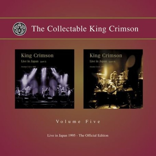 The Collectable King Crimson, Vol. 5: Live In Japan 1995