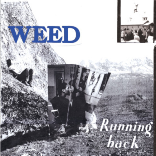 Weed-Running Back