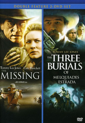 The Missing /  Three Burials of Melquiades Estrada