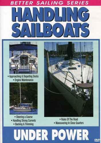 Handling Sailboats Under Power