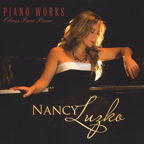Luzko, Nancy : Piano Works-Obras Para Piano