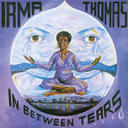 Irma Thomas - In Between Tears
