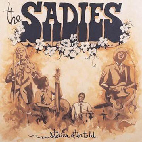 Sadies - Stories Often Told