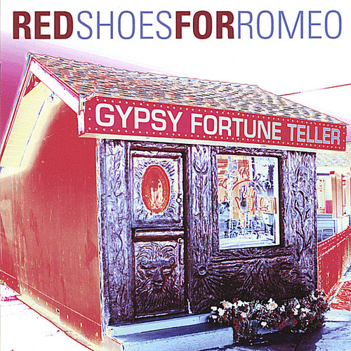 Red Shoes For Romeo - Gypsy Fortune Teller